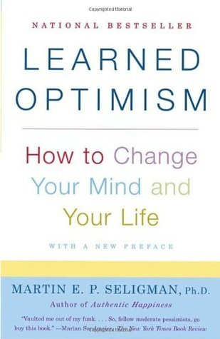 Learned Optimism  How to Change Your Mind and Your Life     (2006, Vintage)