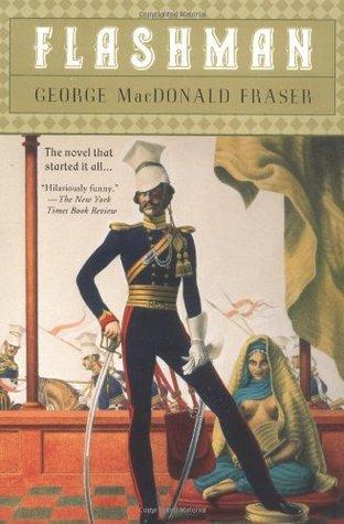 Flashman by George MacDonald Fraser
