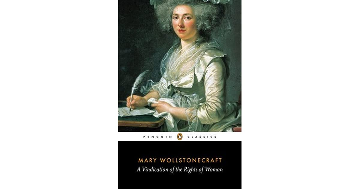 a vindication of the rights of women essay Question final essay exam mary wollstonecraft vindication of the rights of woman in an open-book test, answer one (1) question in a 1-2 page essay if [.