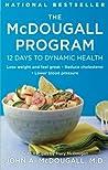 The McDougall Program: 12 Days to Dynamic Health