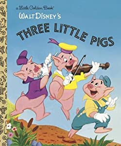 Walt Disney's Three Little Pigs (A Little Golden Book)