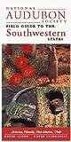 National Audubon Society Regional Guide to the Southwestern States: Arizona, New Mexico, Nevada, Utah