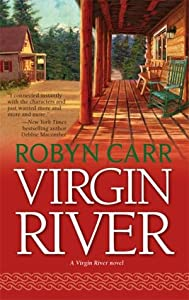 Virgin River (Virgin River, #1)