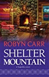 Shelter Mountain (Virgin River, #2) by Robyn Carr