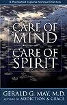 Care of Mind/Care of Spirit: A Psychiatrist Explores Spirtual Direction