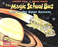 Lost in the Solar System (The Magic School Bus, #4)