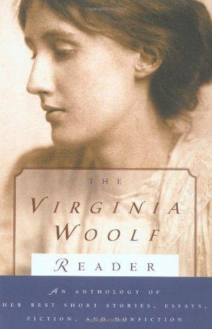 Virginia Woolf Reader by Virginia Woolf