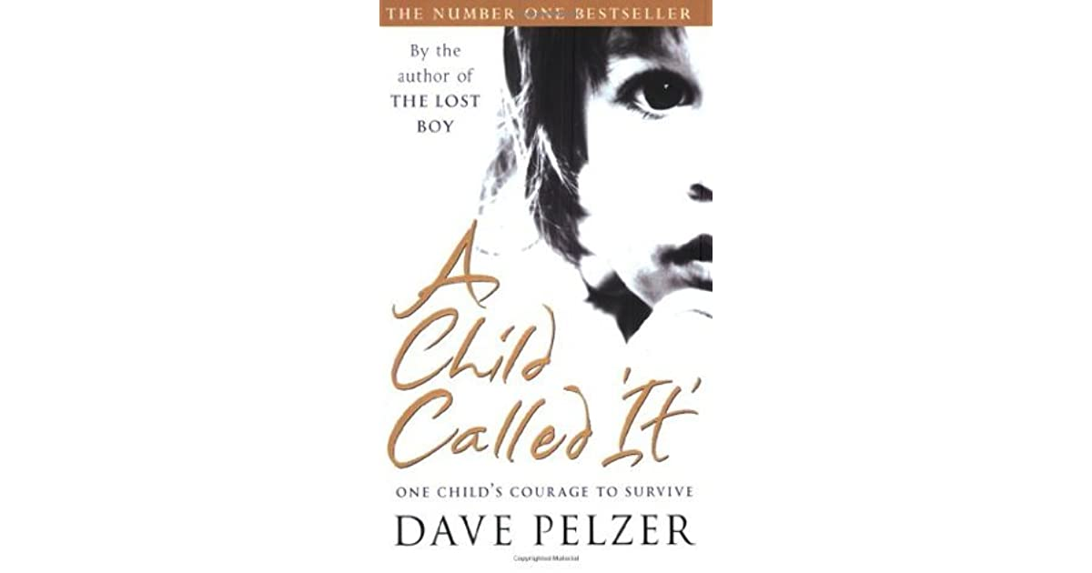 dave pelzer a child called Find great deals for a child called it : one child's courage to survive by dave  pelzer (1995, paperback) shop with confidence on ebay.