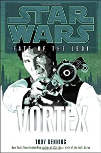 Fate of the Jedi: Vortex (Star Wars: Fate of the Jedi, #6)