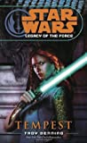 Legacy of the Force: Tempest (Star Wars: Legacy of the Force, #3)