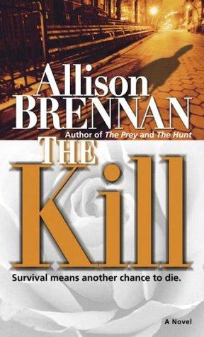 The Kill (Predator Trilogy, #3)