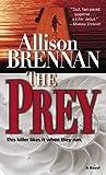 The Prey (Predator Trilogy, #1)