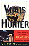 Virus Hunter: Thirty Years of Battling Hot Viruses Around the World