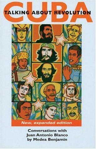 Cuba: Talking about Revolution: Conversations with Juan Antonio Blanco (New Ed. 1996)
