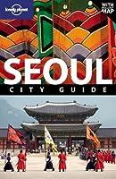 Seoul (City Travel Guide)