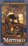 Mattimeo by Brian Jacques