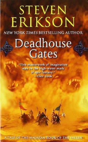 Deadhouse Gates (The Malazan Book of the Fallen, #2)