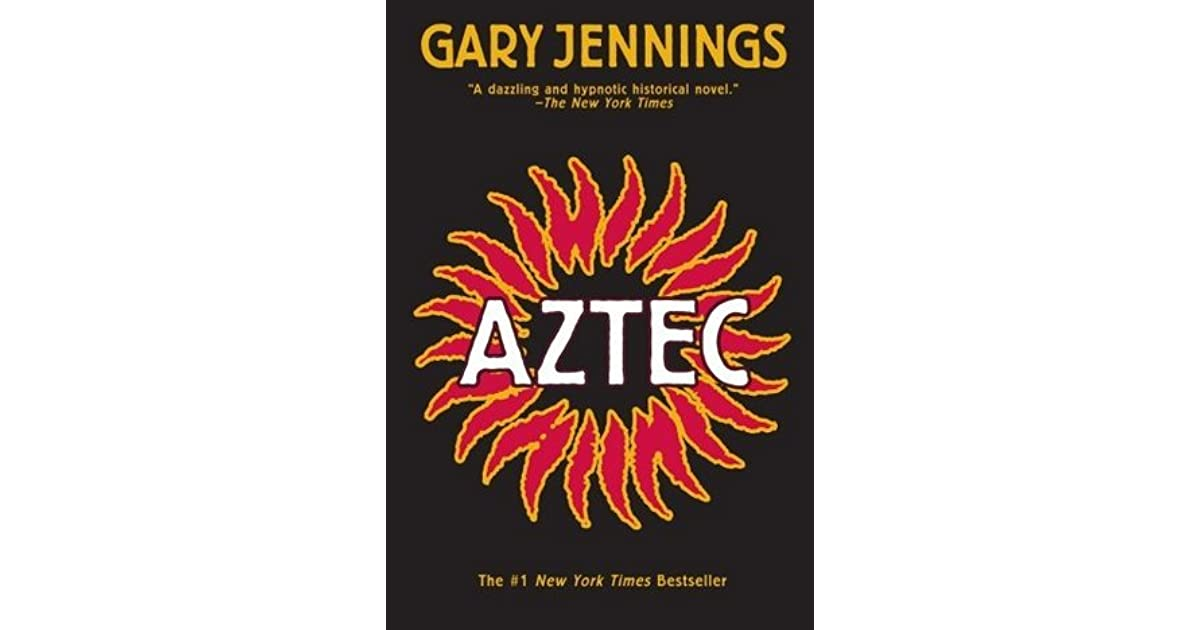 Aztec aztec 1 by gary jennings fandeluxe Image collections