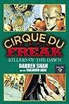 Cirque Du Freak: Killers of the Dawn, Vol. 9
