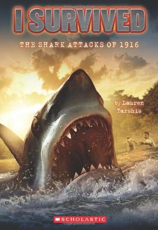 I Survived the Shark Attacks of 1916 (I Survived, #2)