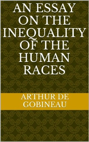 an essay on the inequality of the human races pdf