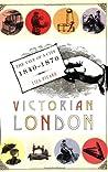 Victorian London:...
