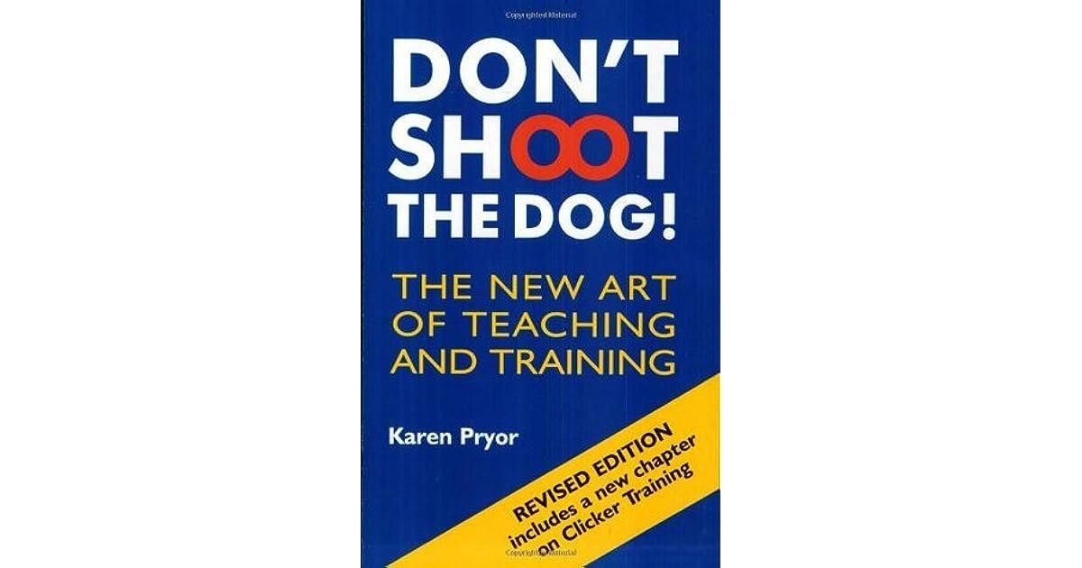 Dog Training Quotes Karen Pryor