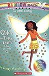 Chloe The Topaz Fairy (Rainbow Magic: Jewel Fairies, #4)