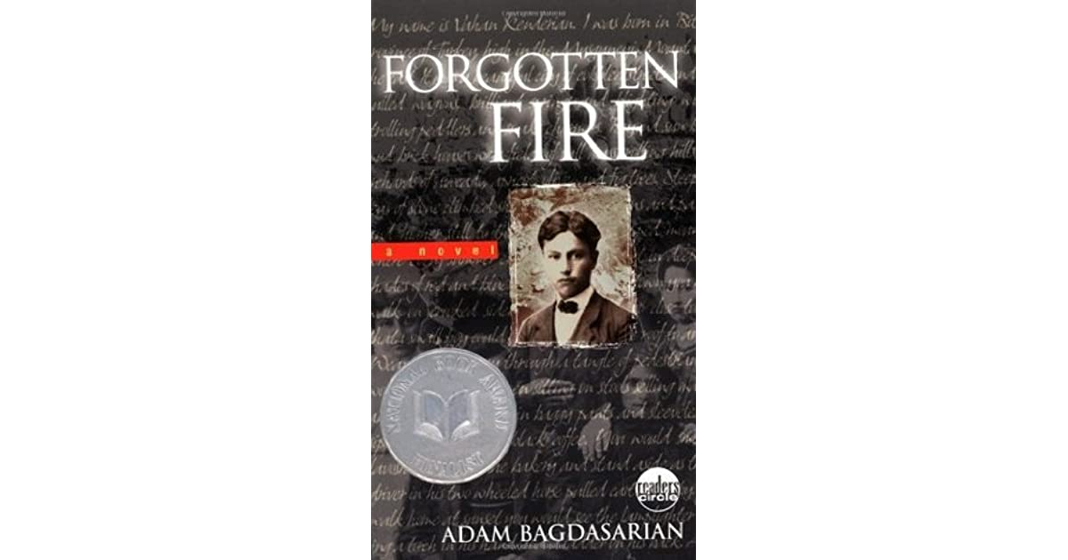 forgotten fire by adam bagdasarian Every chapter of forgotten fire ended leaving me wanting to read more perhaps most intriguing and captivating aspect of book is that it is a true story.