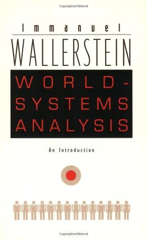 World-Systems Analysis: An Introduction