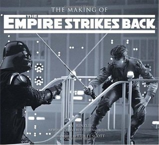 The Making of The Empire Strikes Back (Star Wars:  The Making of, #2)
