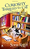 Curiosity Thrilled the Cat (A Magical Cats Mystery, #1)