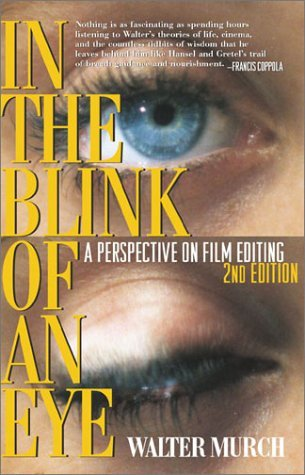 In the Blink of an Eye by Walter Murch
