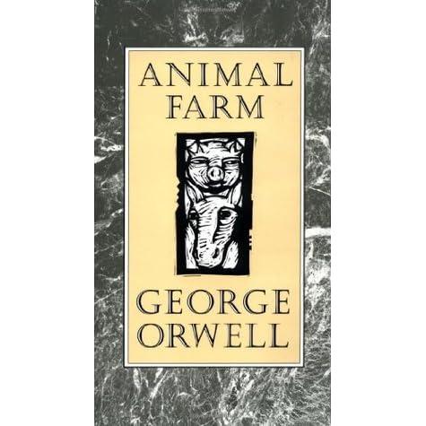 a review of george orwells satire animal farm