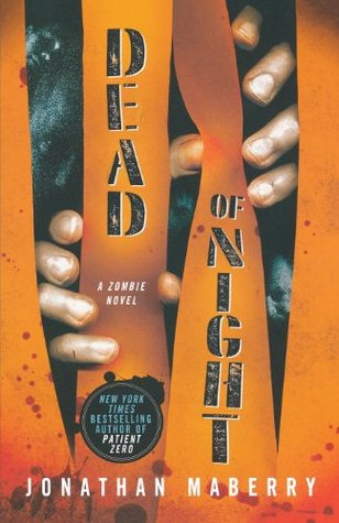 Dead of Night (Dead of Night, #1) by Jonathan Maberry