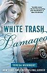 White Trash Damaged (White Trash Trilogy, #2)