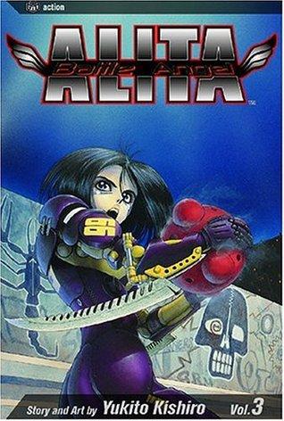 Read Battle Angel Alita Volume 03 Killing Angel By Yukito Kishiro