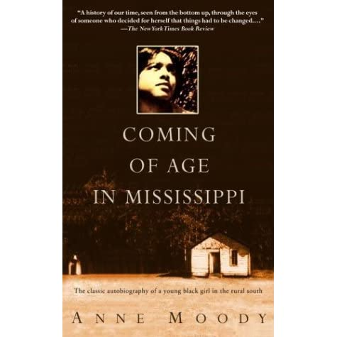 a summary of anne moodys coming of age in mississippi