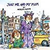 Just Me and My Mom (A Golden Look-Look Book)