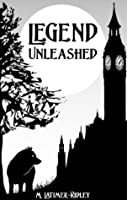 Legend Unleashed (Keeping Secrets, Book 1)