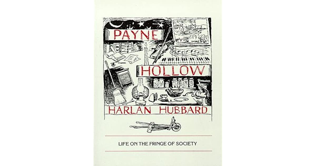Payne hollow life on the fringe of society by harlan hubbard fandeluxe Images