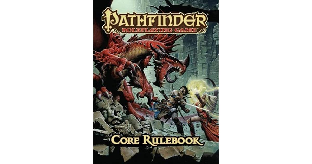 Pathfinder Roleplaying Game: Core Rulebook by Jason Bulmahn
