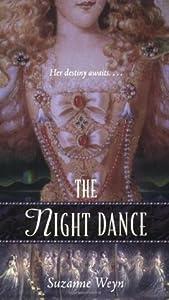 The Night Dance:  A Retelling of The Twelve Dancing Princesses