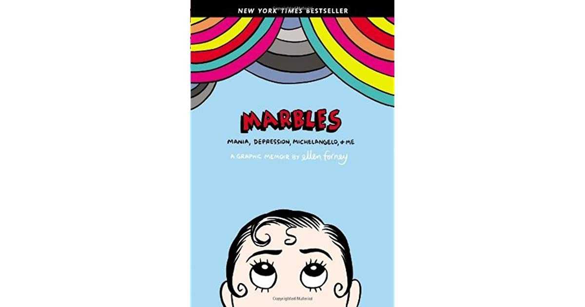 marbles mania depression michelangelo and me by ellen forney