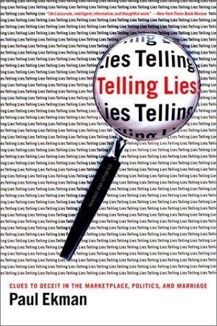 Telling Lies- Clues to Deceit in the