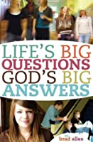 Life's Big Questions God's Big Answers