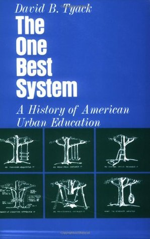 The One Best System: A History of American Urban Education
