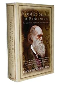 From So Simple a Beginning: Voyage of the Beagle/Origin of Species/Descent of Man/Expression of Emotions in Man & Animals