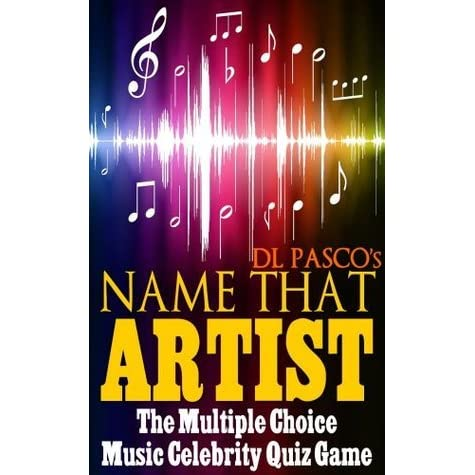 Name That Artist - The Multiple Choice Music Celebrity Quiz