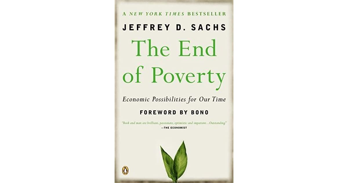 The End Of Poverty By Jeffrey D Sachs